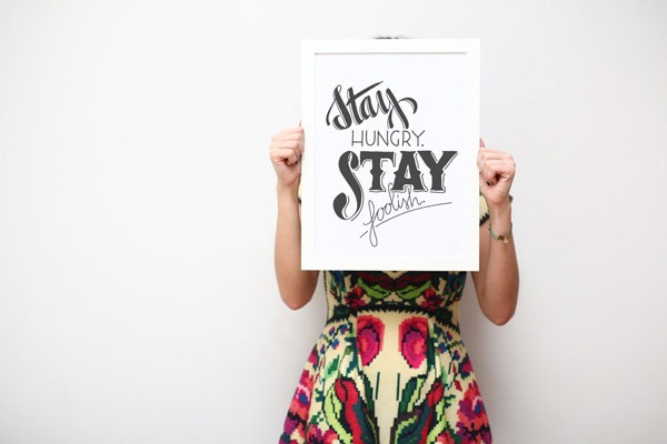 Stay hungry, stay foolish – Dilemma Posters, a commercial project.
