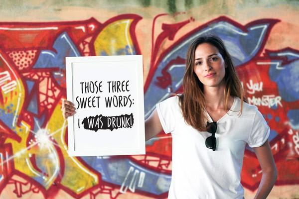 Those three sweet words: I was drunk!