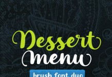 Dessert Menu, a brush font duo created by Elena Genova of My Creative Land.