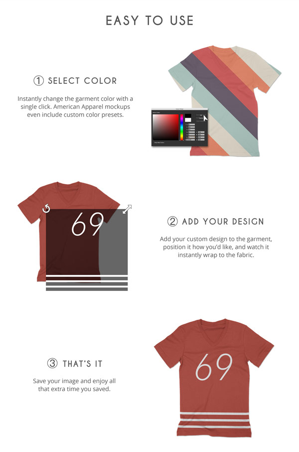 It's so easy to use! You just need to select the colors you want, add your custom design to the garment and watch it instantly wrapped to the fabric.