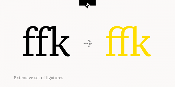 Also an extensive set of ligatures is included.