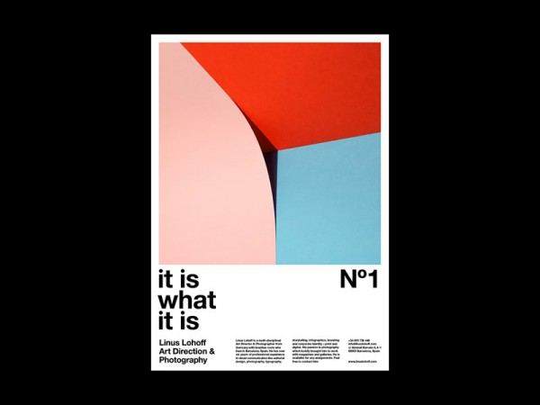 """It is what it is"" – number 1 of a poster series by Linus Lohoff."