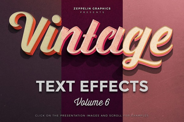 Vintage Text Effects Vol.6 from the team of Zeppelin Graphics.