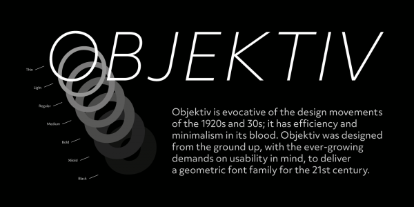 Objektiv is evocative of the design movements of the 1920s and 1930s.