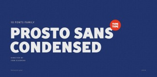 TT Prosto Sans Condensed, the condensed version of the Prosto Sans font family.