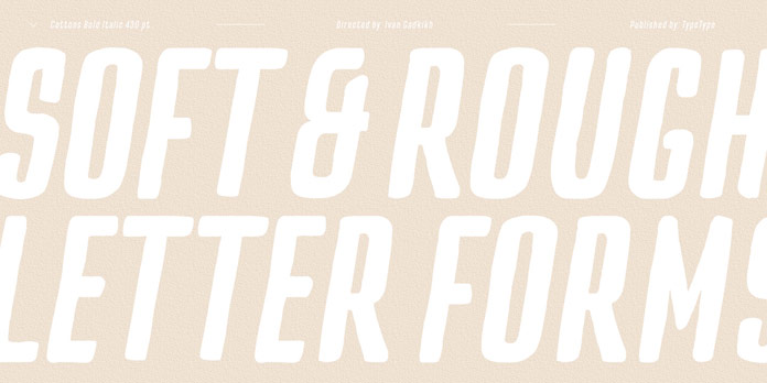 Soft and rough letterforms with hand-drawn strokes and rounded edges.