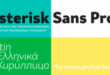 Asterisk Sans Pro font family by Dave Rowland of Schizotype.