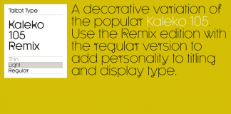 Kaleko 105 Remix of Talbot Type.