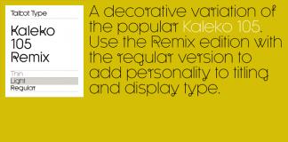 Kaleko 105 Remix of Talbot Type.