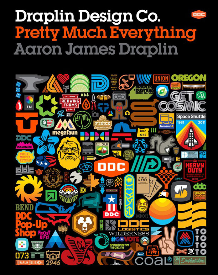 Draplin Design Co. Pretty Much Everything.