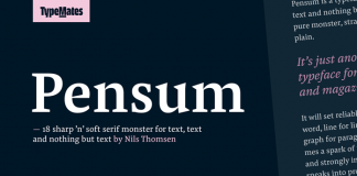 Pensum font family from TypeMates.