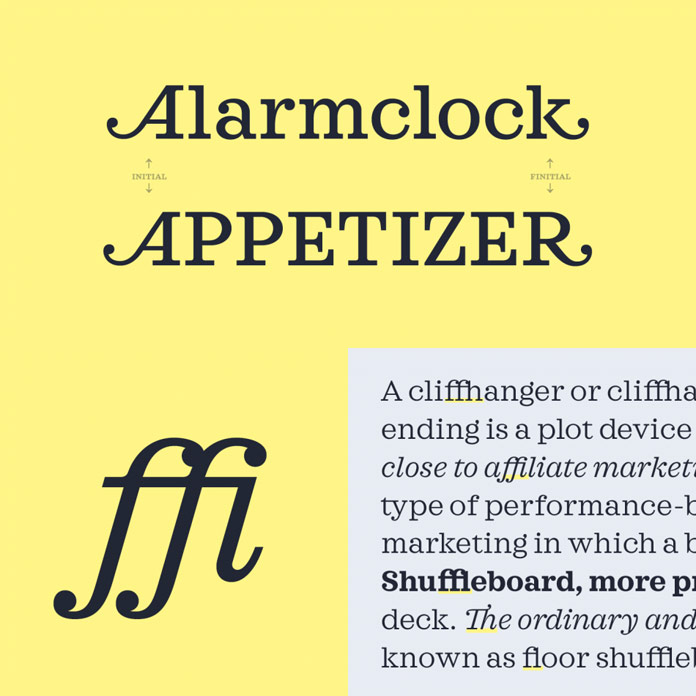 A slab serif with initial and finitial swashes as well as ligatures.