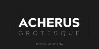Acherus Grotesque font family from Ufuk Aracıoğlu.