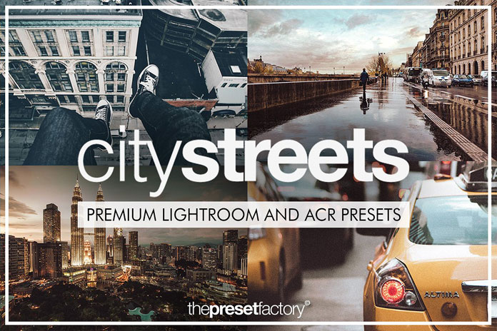 City Streets – Lightroom and ACR presets bundle.