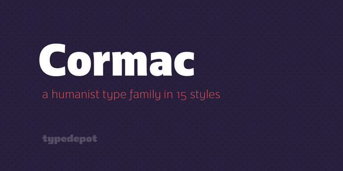 Cormac, a humanist font family from Typedepot.