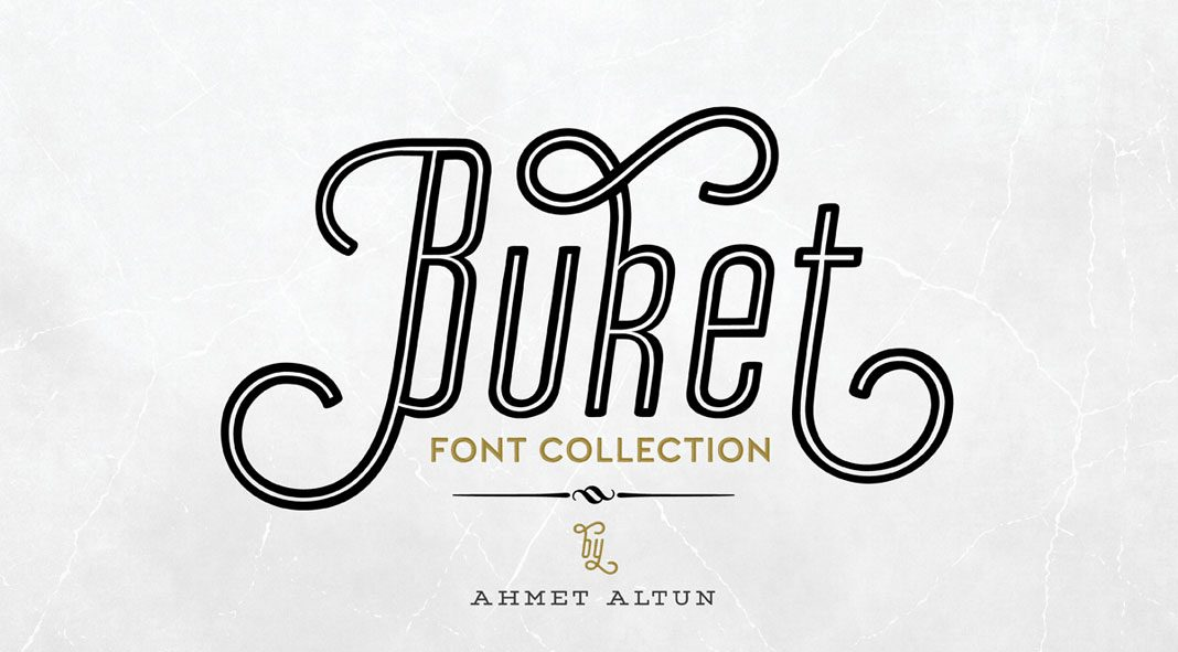 Buket font collection by Ahmet Altun.