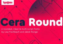 Cera Round Pro from TypeMates.