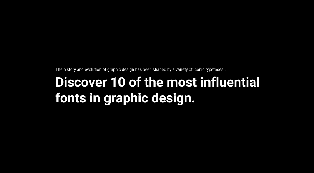 Top 10 Most Influential Fonts in Graphic Design