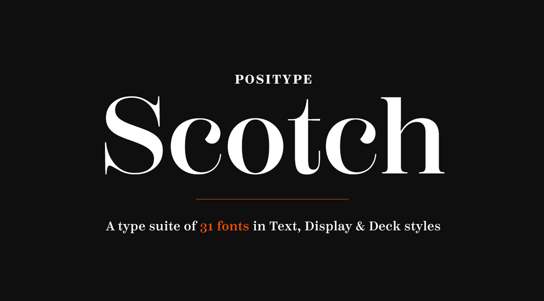 Scotch font family from Positype.