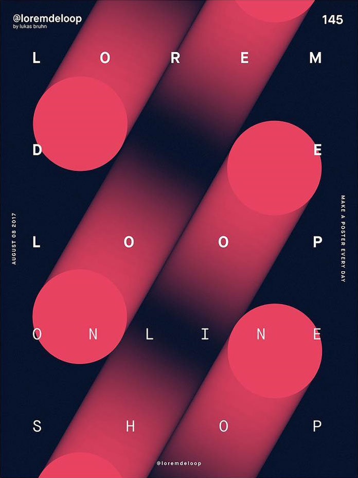 A poster a day by Lukas Bruhn aka Lorem De Loop, day 145