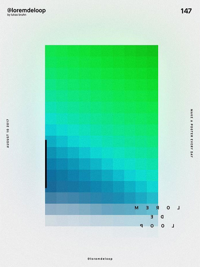 A poster a day by Lukas Bruhn aka Lorem De Loop, day 147