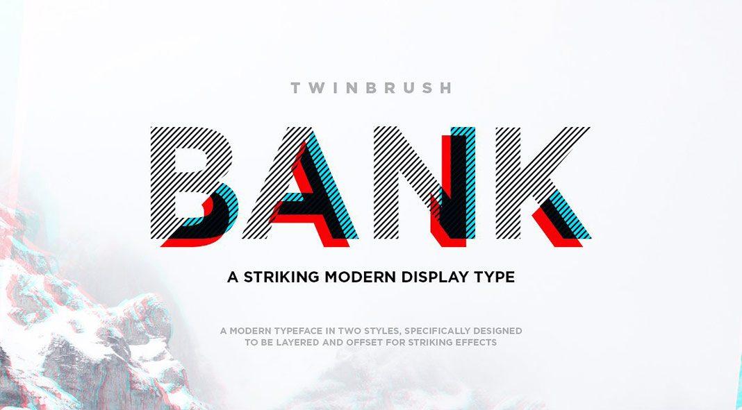 Bank – modern, layered display typeface.