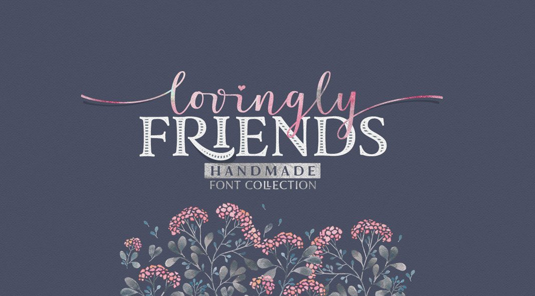 Lovingly Friends font collection by Elena Genova of My Creative Land.