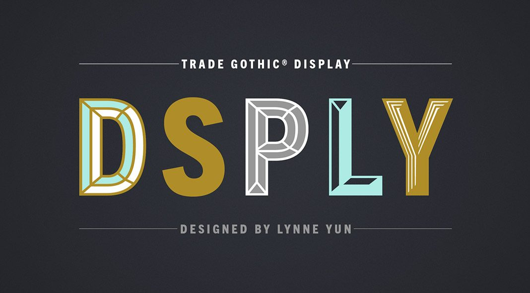 Trade Gothic Display font family from Monotype.