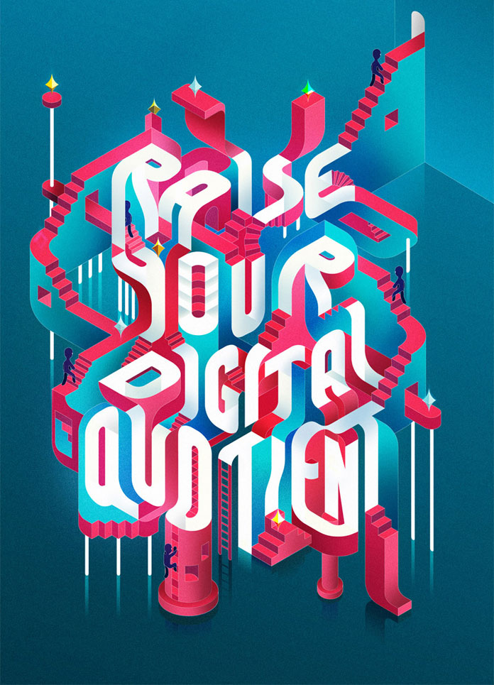 RAISE YOUR DIGITAL QUOTIENT - design by Charles Williams.