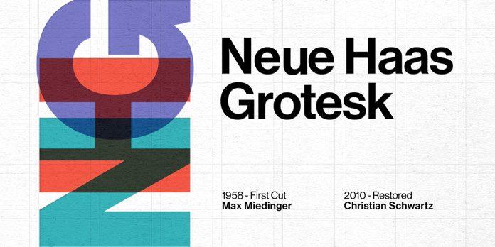 Neue Haas Grotesk from Linotype.