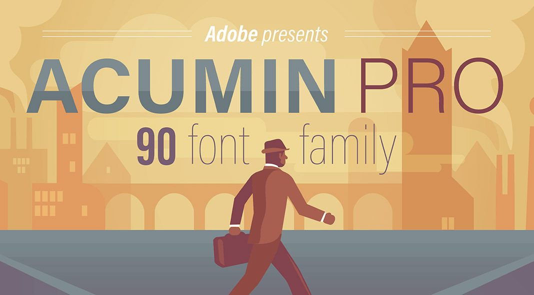 Acumin Pro font family from Adobe.