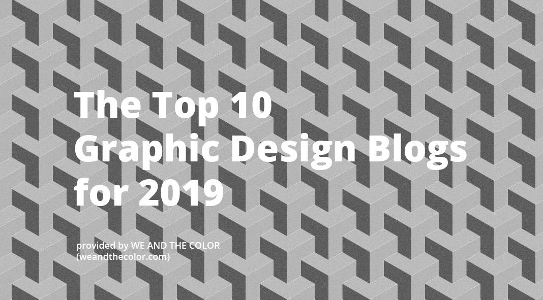 Top 10 Graphic Design Blogs 2019