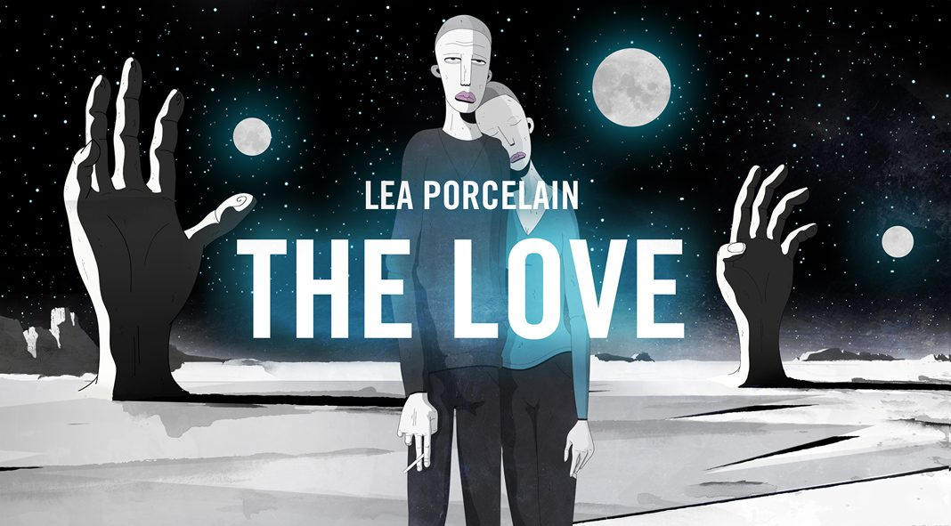 Lea Porcelain - The Love