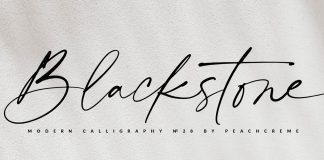 Blackstone font by PeachCreme studio.