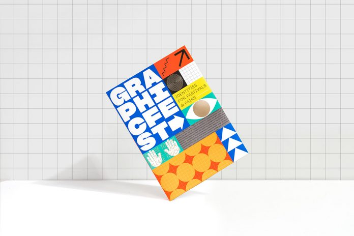 Graphic Fest: Spot-on Identity for Festivals and Fairs, a Book by Viction:ary