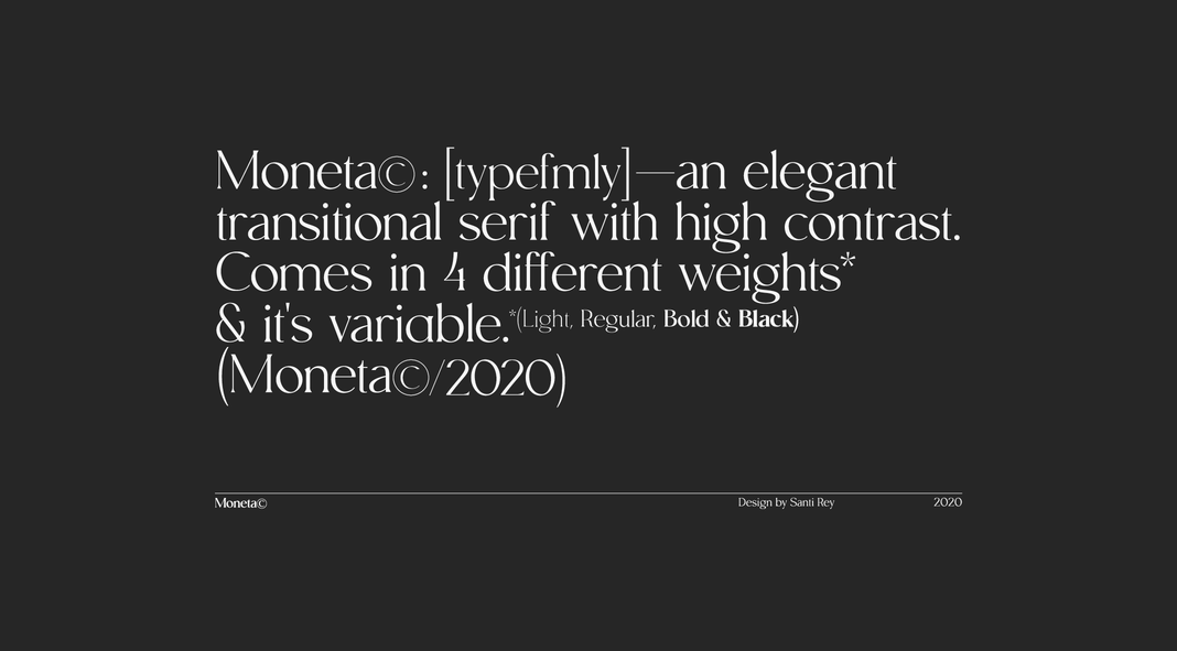 Moneta font family by Santi Rey.