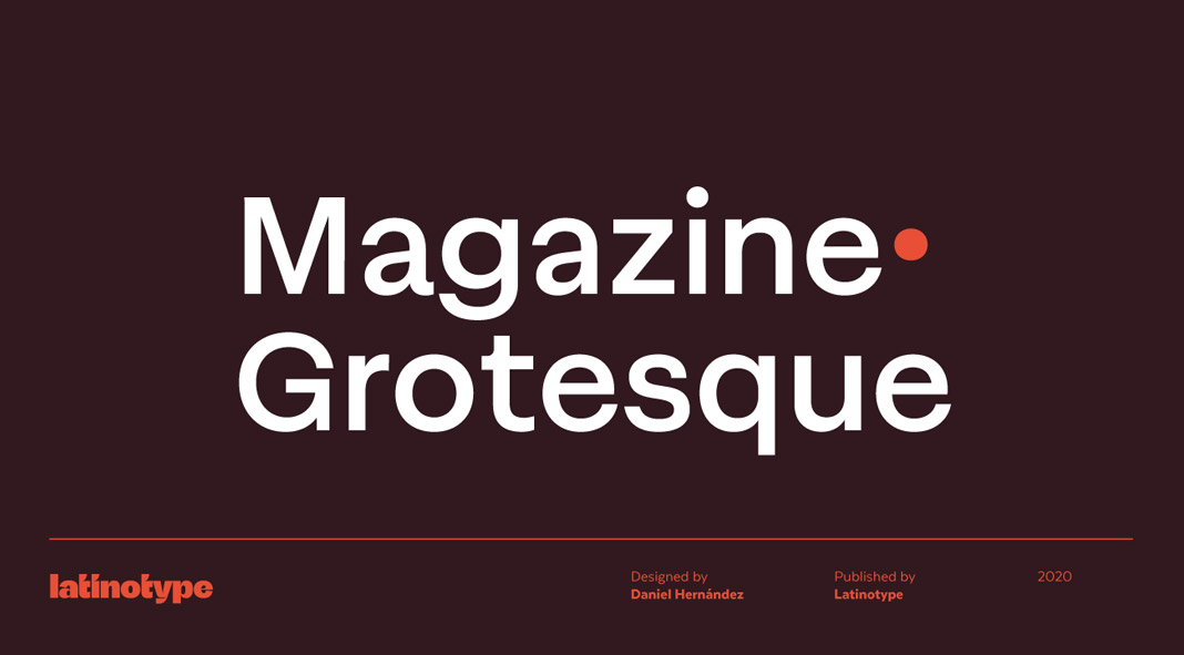 Magazine Grotesque font family by Latinotype.