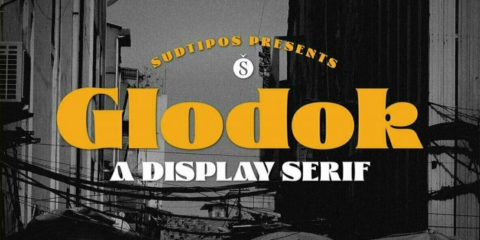 Glodok typeface by Sudtipos.