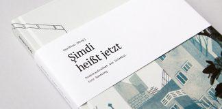 Şimdi heißt jetzt – Momentaufnahmen aus Istanbul, a book by German publishinh house Slanted.