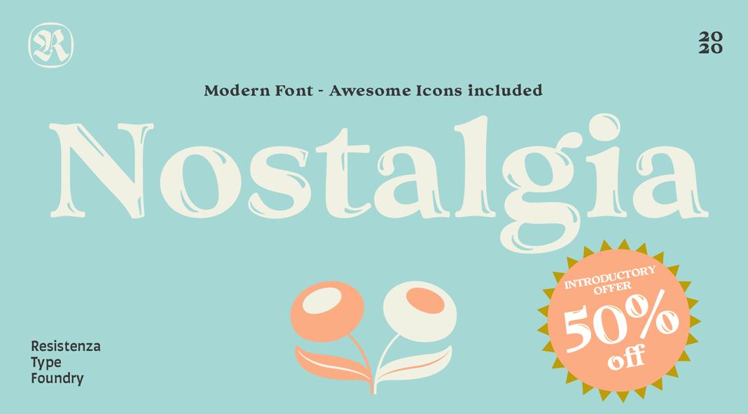 Nostalgia font by Resistenza.