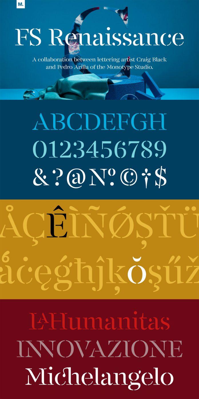 FS Renaissance font family by Monotype.