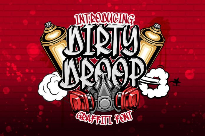 Dirty Droop graffiti font