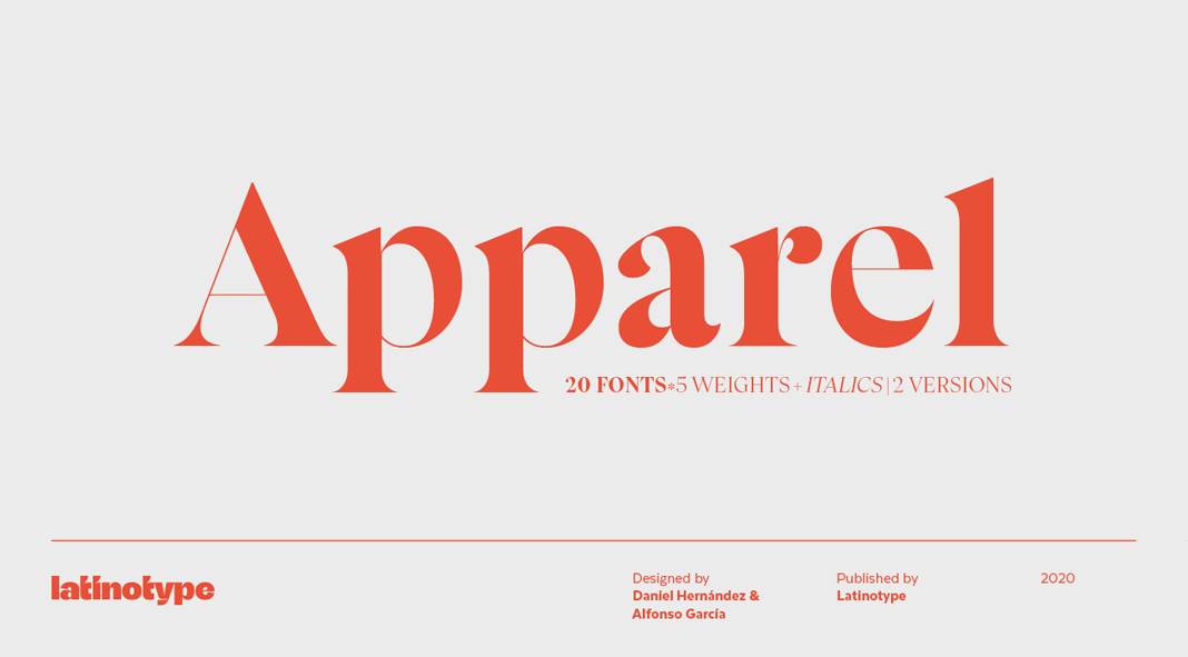 Apparel font family by Latinotype.