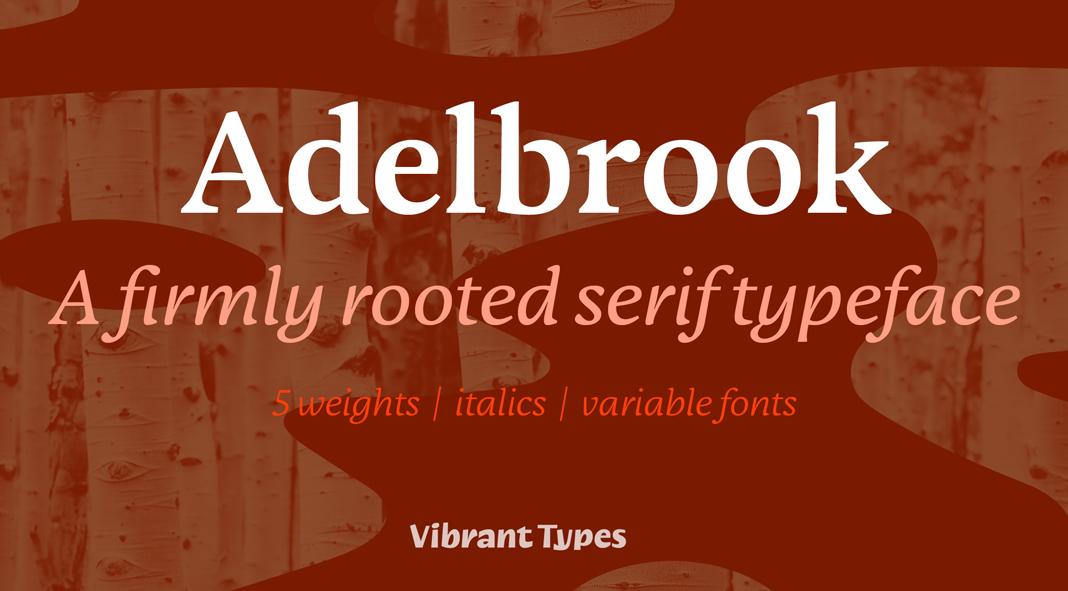Adelbrook font family by Vibrant Types